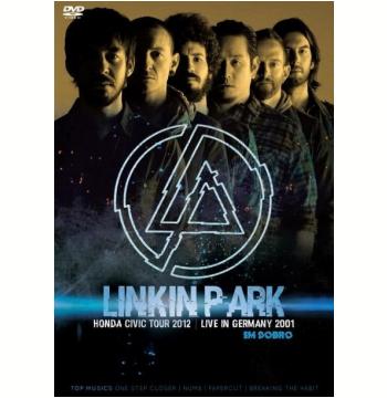 Linkin Park Em Dobro - Honda Civic Tour 2012 + Live In Germany 2001 (DVD)