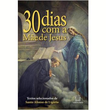 30 Dias Com Mãe de Jesus