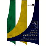 Série IDP - Curso de Direito Constitucional - Gilmar Ferreira Mendes, Paulo Gustavo Gonet Branco