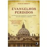 Evangelhos Perdidos - Bart D. Ehrman