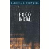 Foco Inicial - Patricia Cornwell