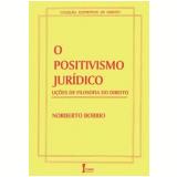 O Positivismo Jurídico - Norberto Bobbio