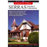 Serras Gaúcha e Catarinense - Editora Europa