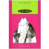 Hegel em 90 Minutos - Paul Strathern