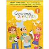 Construindo A Escrita - Gramática E Ortografia - 2º Ano - Ensino Fundamental I - Maria da GraÇa Baraldi, Et Al, Sarina Kutnikas ...