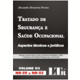 Tratado de Seguran�a e Sa�de Ocupacional Vol. 7 (nr-29 a Nr-33) - Alexandre Demetrius Pereira