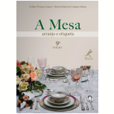 A Mesa - Maria Felícia da Câmara Falcão, Esther Proença Soares