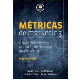 Métricas de Marketing - Neil T. Bendle, Paul W. Farris, Phillip E. Pfeifer ...