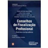 Conselhos de Fiscalização Profissional - Vladimir Passos de Freitas
