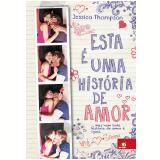 Esta é Uma História De Amor
