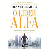 O Lider Alfa - Renato Grinberg