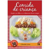 Comida de criança (Ebook) - Cláudia Lobo