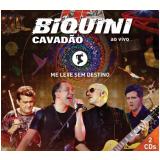 Biquini Cavad�o - Me Leve Sem Destino (CD) - Biquini Cavad�o
