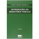 Introdução Ao Ministério Público - Hugo Nigro Mazzilli