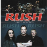Rush - Show Of Hands (CD) - Rush