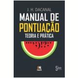 Manual de Pontuação - Teoria e Prática - J. H. Dacanal
