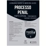 Processo Penal (Vol. 8) - Leonardo de Medeiros Garcia, Leonardo Barreto Moreira Alves