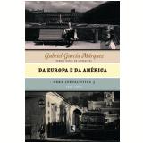 Da Europa e da América: 1955-1960 (Vol. 3) - Gabriel García Márquez