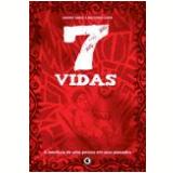 7 Vidas - André Diniz, Antonio Eder