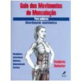 Guia dos Movimentos de Musculação para Mulheres - Frédéric Delavier