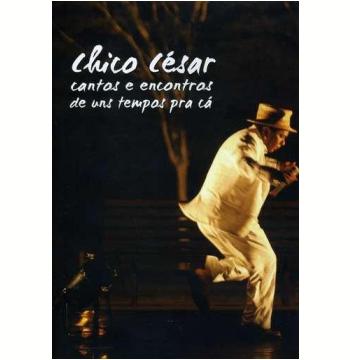 Cantos e Encontros de uns Tempos Para Cá (DVD)