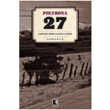 Poltrona 27 - Carlos Herculano Lopes