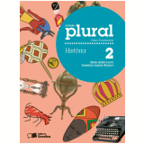 Plural História 2º Ano - Ensino Fundamental I - Elian Alabi Lucci, Anselmo Lazaro Branco