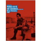Paris Está Em Chamas (DVD) - Rene Clemente