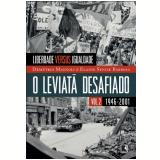 O Leviatã Desafiado (Vol. 2) - Demétrio Magnoli, Elaine Barbosa