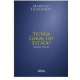 Teoria Geral Do Estado - Marcelo De Oliveira F Figueiredo Santos