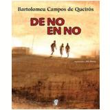 De No En No - Bartolomeu Campos de Queirós
