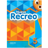 Nuevo Recreo, Vol. 5 - Livro Do Aluno + Multirom - Ensino Fundamental I - Editorial Santillana