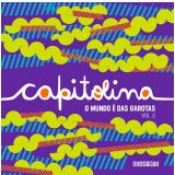 Capitolina - Volume 2 - Várias autoras