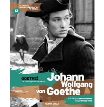 Goethe! - Johann Wolfgang von Goethe (Vol.13)