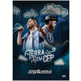 Jorge & Mateus - Terra Sem Cep (DVD) - Jorge & Mateus