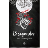 13 Segundos - Bel Rodrigues
