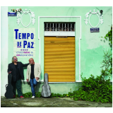 Chico Lobo & Zé Alexandre - Tempo de Paz (CD) - Chico Lobo & Zé Alexandre