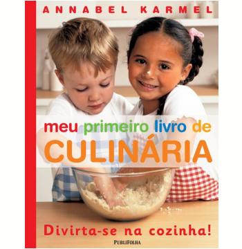 Meu Primeiro Livro de Culinária
