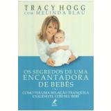 Os Segredos de uma Encantadora de Bebês - Tracy Hogg