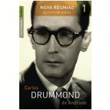 Nova Reunião (Vol.1 ) - Carlos Drummond de Andrade