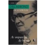 As Impurezas do Branco - Carlos Drummond de Andrade