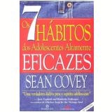 7 Hábitos dos Adolescentes Altamente Eficazes - Sean Covey