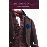 Moda e Ironia em Dom Casmurro - Geanneti Tavares Salomon