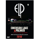 40th Anniversary Concert (DVD) - Emerson Lake e Palmer