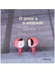 O Amor e a Amizade