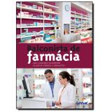 Balconista De Farmácia - Ana Claudia Naldinho, Claudia Tereza Caresatto
