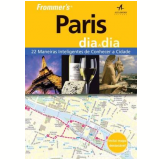 Frommer's - Guia Paris Dia A Dia - Anna Brooke