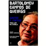 Bartolomeu Campos De Queiros Contos E Poemas Para Ler Na Escola - Bartolomeu Campos de Queirós