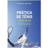 Pratica De Tenis Apos Os 50 - Ron Woods