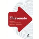 Iniciaçao A Administraçao De Recursos Humanos - Idalberto Chiavenato